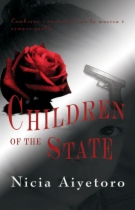 Children of the State by Nicia Aiyetoro book cover