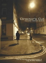 Director's Cut by I. K. Watson book cover