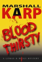 Bloodthirsty by Marshall Karp book cover