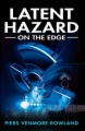 Latent Hazard on the Edge book cover