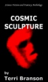 Cosmic Sculpture book cover