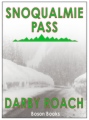 Snoqualmie Pass book cover