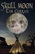Skull Moon by Tim Curran book cover