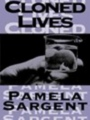 Cloned Lives book cover