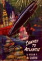 Convoy To Atlantis book cover