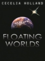Floating Worlds book cover