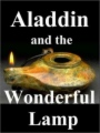 Aladdin and the Wonderful Lamp book cover