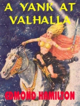 A Yank at Valhalla by Edmond Hamilton book cover