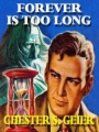 Forever Is Too Long book cover