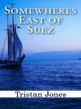 Somewheres East of Suez book cover