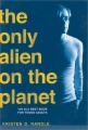 Only Alien on the Planet book cover