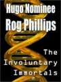 Involuntary Immortals book cover