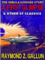 A First Glimpse And Other Science Fiction Classics book cover