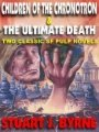 Children of the Chronotron & The Ultimate Death book cover
