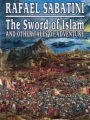 The Sword of Islam and Other Tales of Adventure book cover