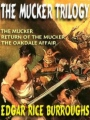 The Mucker Trilogy book cover