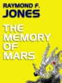 The Memory of Mars book cover