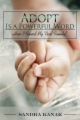 "Adopt Is a Powerful Word: How I Found My ""Real Family"" book cover"