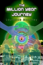 The Million Year Journey by Laurence Moroney book cover