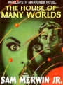 The House of Many Worlds book cover