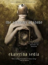 Alchemy of Stone by Ekaterina Sedia book cover
