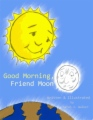 Good Morning, Friend Moon book cover.