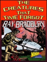 The Creatures From Beyond Time by Ray Bradbury book cover