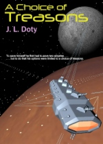 A Choice of Treasons by J. L. Doty book cover