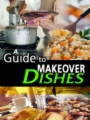 A Guide To Make Over Dishes book cover.