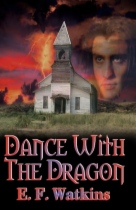Dance With The Dragon by E. F. Watkins book cover