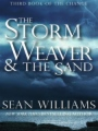 The Storm Weaver & The Sand book cover
