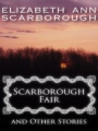 Scarborough Fair and Other Stories book cover
