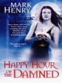 Happy Hour of the Damned book cover