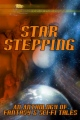Star Stepping: An Anthology of Fantasy and Sci-Fi Tales book cover