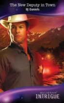 The New Deputy in Town by B. J. Daniels book cover