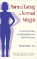 Normal Eating for Normal Weight book cover