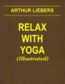 Relax with Yoga (Illustrated) book cover