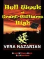 Hell Week at Grant-Williams High book cover
