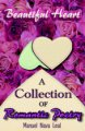 Beautiful Heart: A Collection of Romantic Poetry book cover