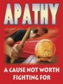 Apathy - A Cause Not Worth Fighting For book cover