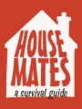 Housemates - A Survival Guide book cover