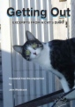 Getting Out - Excerpts From a Cat's Diary book cover