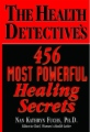 The Health Detective's 456 Most Powerful Healing Secrets book cover