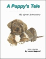 A Puppy's Tale - His Great Adventures book cover