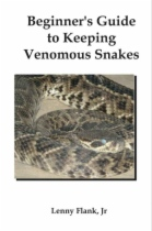 Beginner's Guide to Keeping Venomous Snakes by Lenny Flank Jr book cover