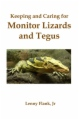 Keeping and Caring for Monitor Lizards and Tegus book cover.