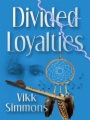 Divided Loyalties book cover