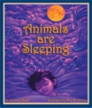 Animals Are Sleeping book cover