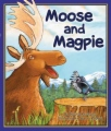 Moose and Magpie book cover