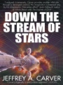 Down the Stream of Stars book cover